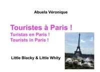 Véronique Abuela - Touristes à Paris ! - Little Blacky & Little Whity.