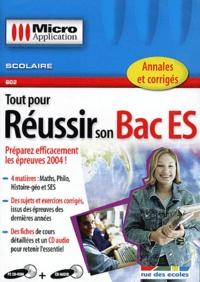 Editions Micro Application - Tout pour réussir son Bac ES - CD-ROM + CD audio.