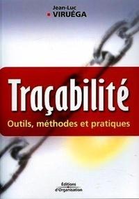 Jean-Luc Viruéga - Traçabilité - Outils, méthodes et pratiques.