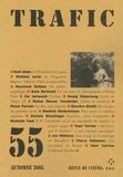 Kent Jones et Mathias Lavin - Trafic N° 55, Automne 2005 : .