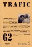 Jean-Marie Samocki et Raymond Bellour - Trafic N° 62 Eté 2007 : .