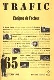 Frédéric Sabouraud et Sylvie Pierre - Trafic N° 65 Printemps 2008 : L'énigme de l'acteur.