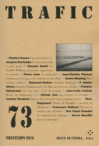 Charles Tesson et Pascale Bodet - Trafic N° 73 Printemps 2010 : .