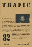 Dork Zabunyan et Jean-Marie Samocki - Trafic N° 82, Eté 2012 : .