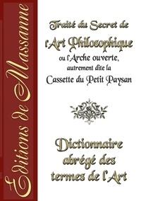 Editions de Massanne - Traité du secret de l'art.