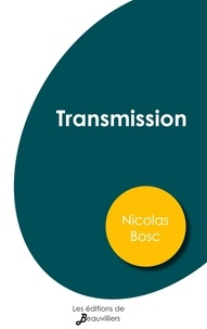 Nicolas Bosc - Transmission.