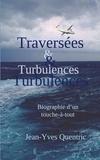 Jean-Yves Quentric - Traversées et turbulences - Biographie d'un touche-à-tout.