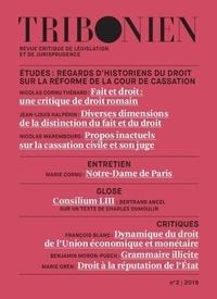 Nicolas Cornu Thénard et Nicolas Laurent-Bonne - Tribonien N° 3/2019 : Etudes : regards d'historiens du droit sur la réforme de la cour de cassation.