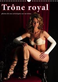 Christoph Hähnel - Trône royal – photos de nus artistiques sur un trône (Calendrier mural 2020 DIN A3 vertical) - calendrier érotique de nus artistiques (Calendrier mensuel, 14 Pages ).