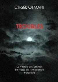 John Landaw et Gilbert Fouquet - Troubles - Le Visage du sommeil - Le Piège de l'innocence.