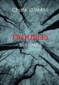 Chafik Otmani - Troubles  : .