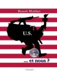 Benoît Malthet - U.S - Et nous ?.