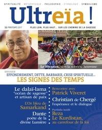 Florence Quentin - Ultreïa ! N° 11, printemps 201 : Les signes des temps - Effondrement, dette, barbarie, crise spirituelle....
