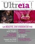 Florence Quentin - Ultreïa ! N° 16, juillet 2018 : Contemplation, art, louange, bonté... - La beauté, un chemin de vie.