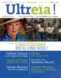 Florence Quentin - Ultreïa ! N° 7, Printemps 2016 : L'ésotérisme est-il une voie pour notre temps ?.