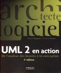 Pascal Roques et Franck Vallée - UML 2 en action - De l'analyse des besoins à la conception.