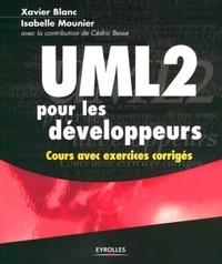 Xavier Blanc et Isabelle Mounier - UML 2 pour les développeurs - Cours avec exercices corrigés.