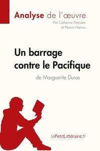 Catherine Nelissen et Nasim Hamou - Un barrage contre le Pacifique de Marguerite Duras.