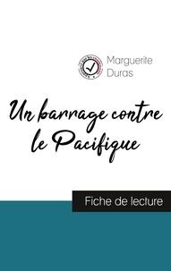 Pdf Gratuit Un Barrage Contre Le Pacifique Fiche De Lecture Et Analyse Complete De L Oeuvre Consult Pdf