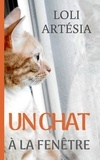 Loli Artésia - Un chat à la fenêtre.