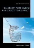 P. Valérie - Un démon ne se soigne pas, il faut vivre avec....