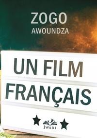 Zogo Awoundza - Un film français.