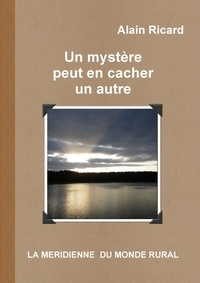 Alain Ricard - Un mystère peut en cacher un autre.