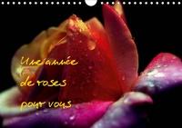 Thierry Brillard - Une année de roses pour vous (Calendrier mural 2020 DIN A4 horizontal) - Photos inédites de roses (Calendrier mensuel, 14 Pages ).