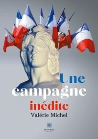 Valérie Michel - Une campagne inédite.