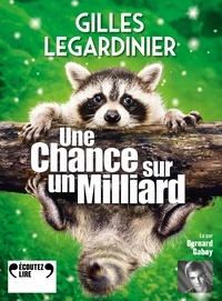 Gilles Legardinier - Une chance sur un milliard. 2 CD audio MP3