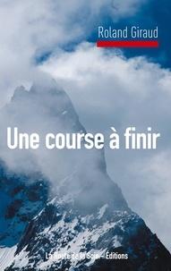 La route de la soie Éditions - Une course à finir.