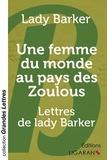 Lady Barker - Une femme du monde au pays des zoulous - Lettres de lady Barker.