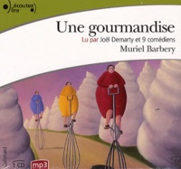 Muriel Barbery - Une gourmandise. 1 CD audio MP3