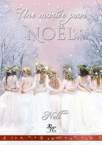 Nell - Une mariée pour Noël.
