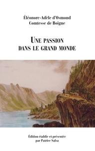 Comtesse de Boigne - Une passion dans le grand monde.