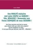 Martine Menard - Une  rivalité malsaine met votre couple en danger ! Vite, réagissez !Sdemandez aux forces cosmiques de vous secourir !.