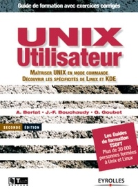 Abdelmadjid Berlat et Jean-François Bouchaudy - Unix Utilisateur.