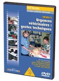 J Guillaumin et A Muguet-Chanoit - Urgences vétérinaires : gestes techniques - DVD.