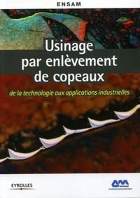 Usinage par enlèvement de copeaux - De la technologie aux applications industrielles.pdf