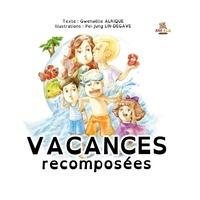 Gwenaëlle Alrique et Formosane - La - Vacances recomposées.