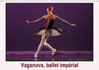 Alain Hanel - photographies - Vaganova, ballet impérial (Calendrier mural 2020 DIN A3 horizontal) - L'Académie de ballet Vaganova est l'héritière de l'Ecole impériale du ballet créée en 1738 en Russie (Calendrier mensuel, 14 Pages ).