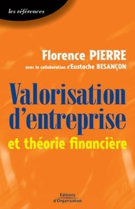 Florence Pierre et Eustache Besançon - Valorisation d'entreprise et théorie financière.