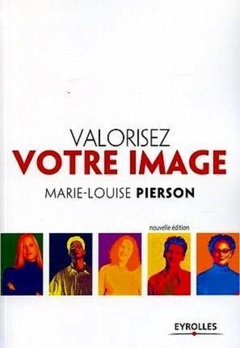 Marie-Louise Pierson - Valorisez votre image.