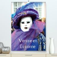 K.a. Frédéric - Venise en Essonne (Calendrier supérieur 2020 DIN A2 vertical) - Une invitation au voyage et à un carnaval légendaire (Calendrier mensuel, 14 Pages ).