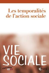 Marc de Montalembert - Vie Sociale N° 2 : Les temporalités de l'action sociale.