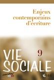 Jacques Riffault et Jacques Ladsous - Vie Sociale N° 9 : Enjeux contemporains d'écriture.