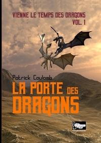 Vienne le temps des dragons Tome 1.pdf
