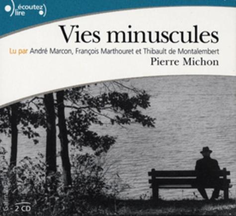 Pierre Michon - Vies minuscules. 2 CD audio