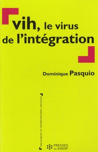 Dominique Pasquio - VIH, le virus de l'intégration.