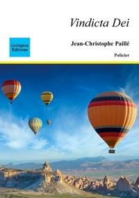 Jean-Christophe Paillé - Vindicta Dei.